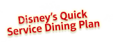 Disneys Quick Service Dining Plan