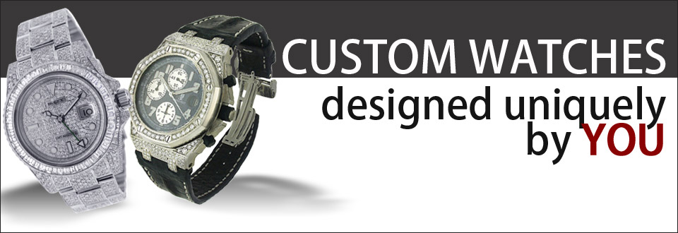 Custom Watches