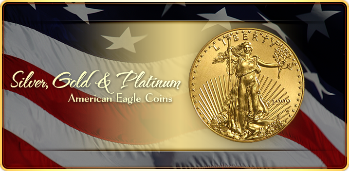 Silver, Gold Platinum American Eagle Coins