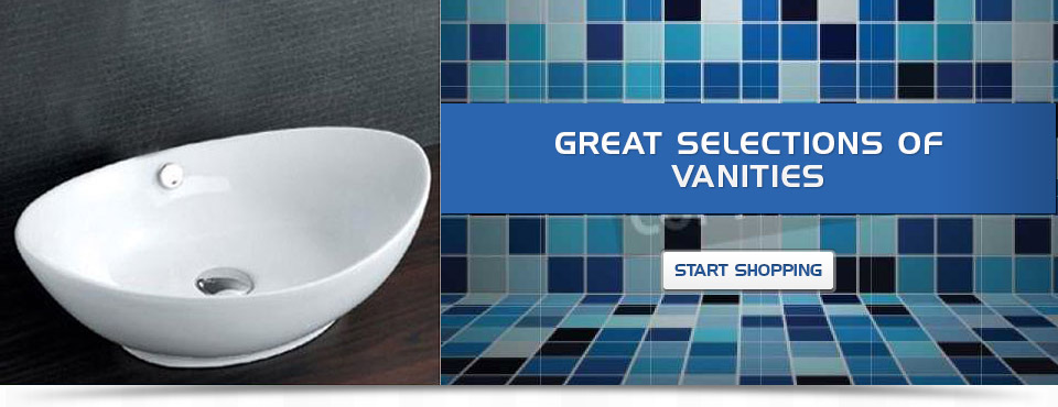 Great Selection of Vanities - Start Shopping