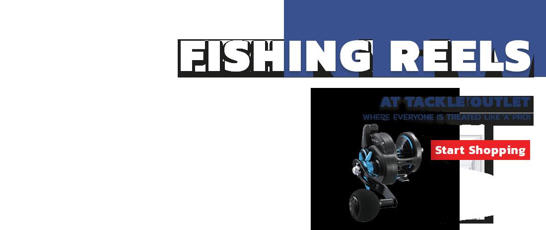 Fishing Reels - Start Shopping