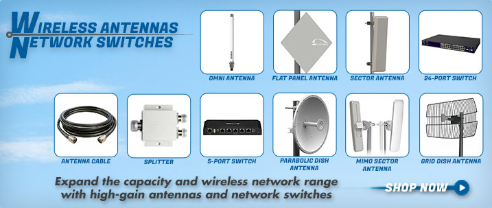Wireless Antennas, Network Switches