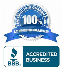 100 Percent Satisfaction Guaranteed - Accreddited BBB Member