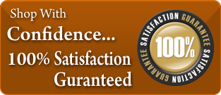 Shop with Confidence, 100 Percent Satisfaction Guaranteed