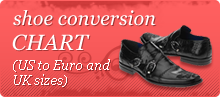 Click here for our shoe sizes US to Euro to UK conversion chart