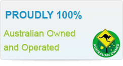 Proudly 100% Australian Owned and Operated