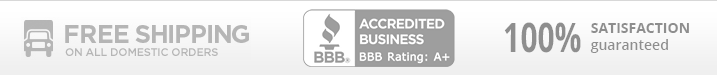 Free Shipping - BBB Accredited - Satisfaction Guaranteed