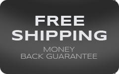 Free Shipping, 30 Day Money Back Guarantee